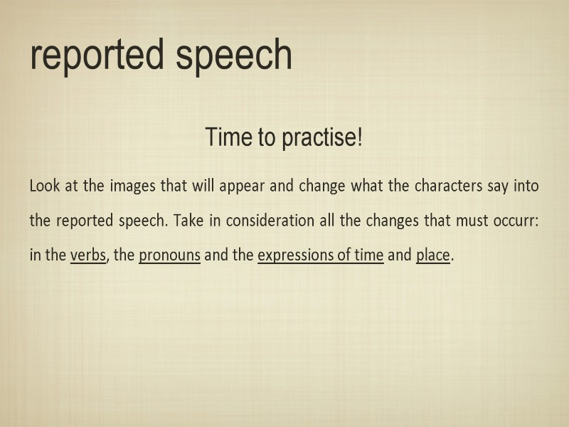 will reported speech