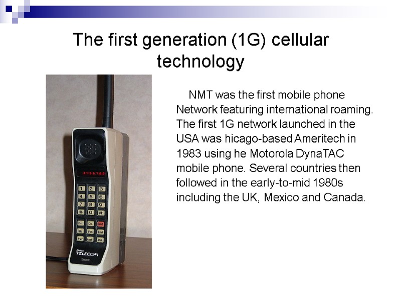 The History of Mobile Communication The reasons for