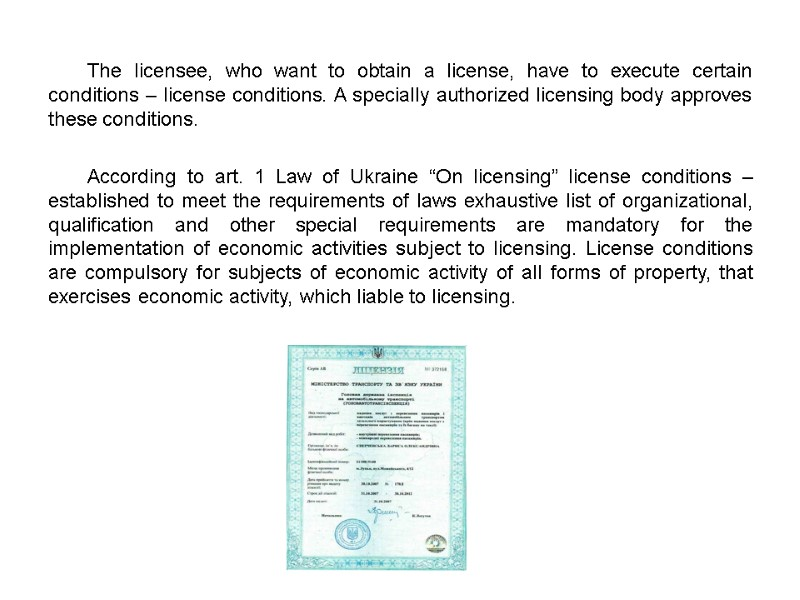 What activities are subject to licensing