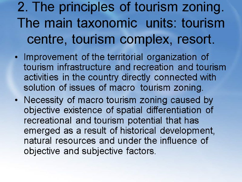 TOPIC 2  Technology of creation of tourism product