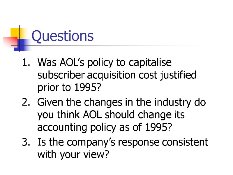 AOL Case Study Lecture 3: Accounting Analysis Questions