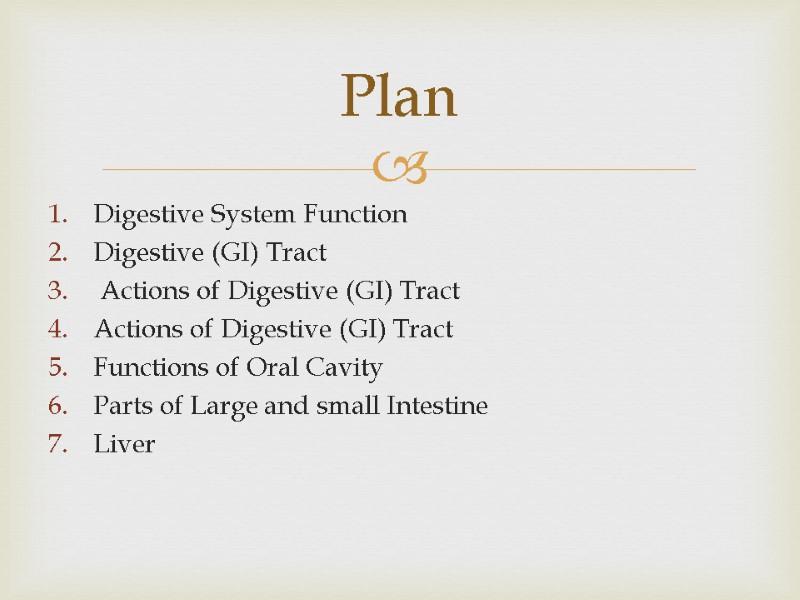 Digestive System Kazakh National Medical University named after