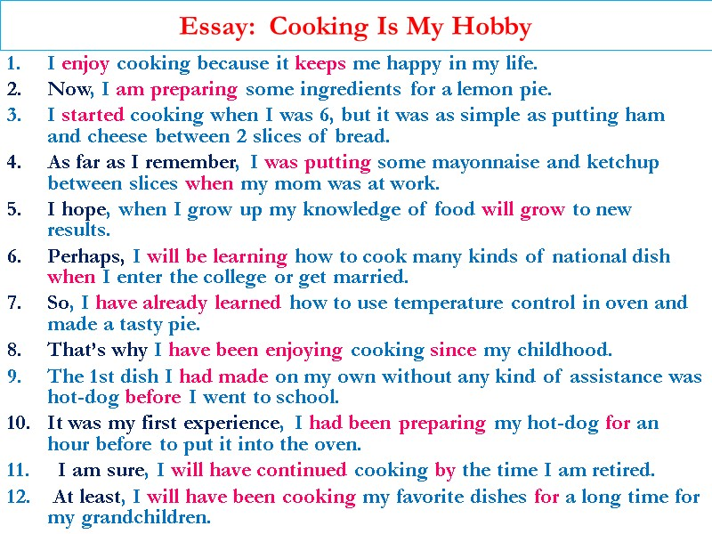 Veteran Essay Essay Cooking Is My Hobby I Enjoy Cooking Because It Keeps Me Happy Environmental Essay also Ambition Definition Essay Essay My Hobby Is Cooking Task Use All Effect Essay Examples