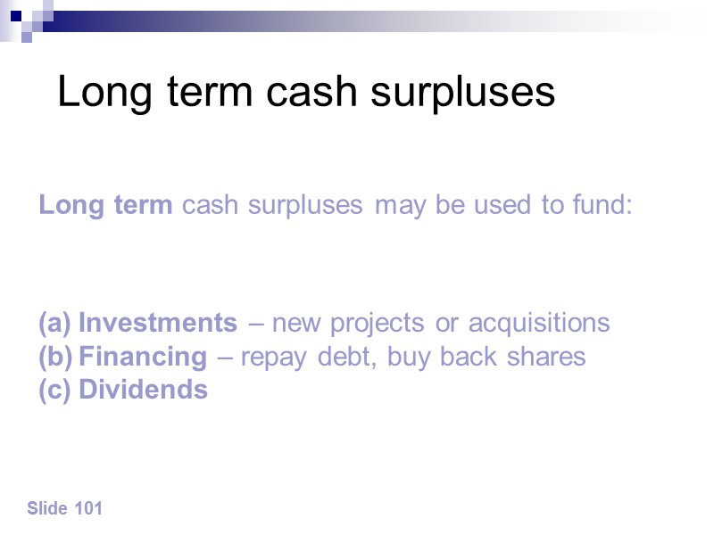 Slide 4 Overview – working capital Maximisation of  shareholder wealth