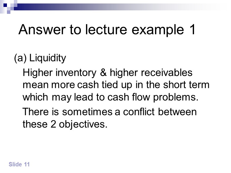 Answer to lecture example 1 (a) Profits    Higher inventory means greater
