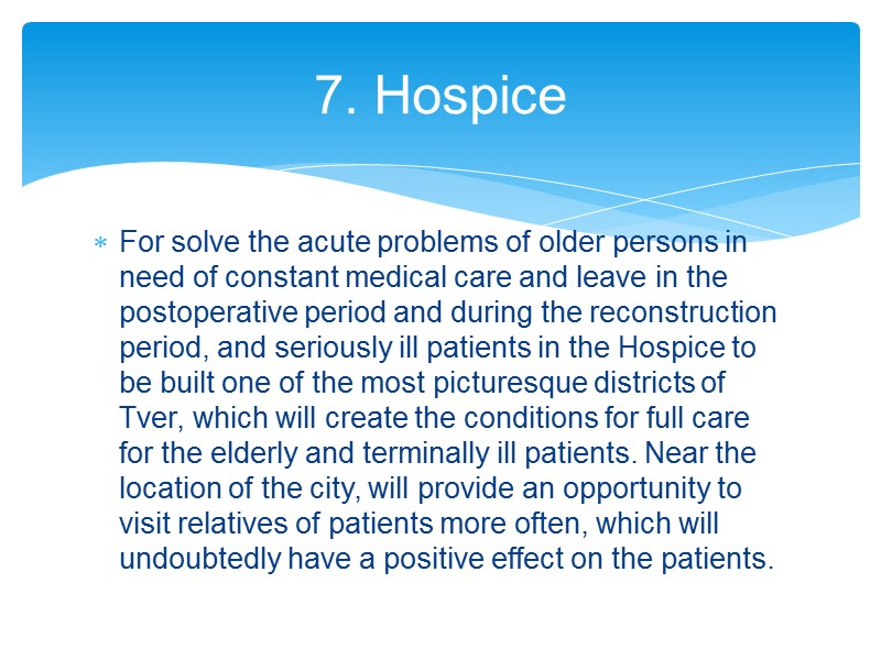 The project involves the creation of a multifunctional complex that includes: 1. Multiprofile hospital