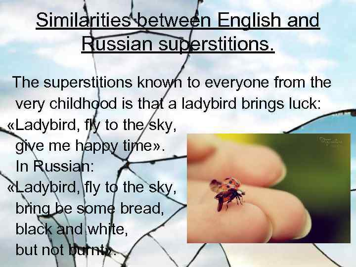 russia superstitions Read about some of the most popular russian superstitions.