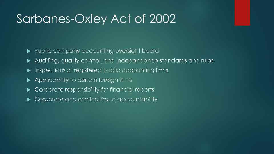 Sarbanes-Oxley Act of 2002 Public company accounting oversight board Auditing, quality control, and independence