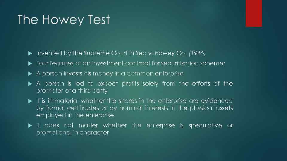 The Howey Test Invented by the Supreme Court in Sec v. Howey Co. (1946)