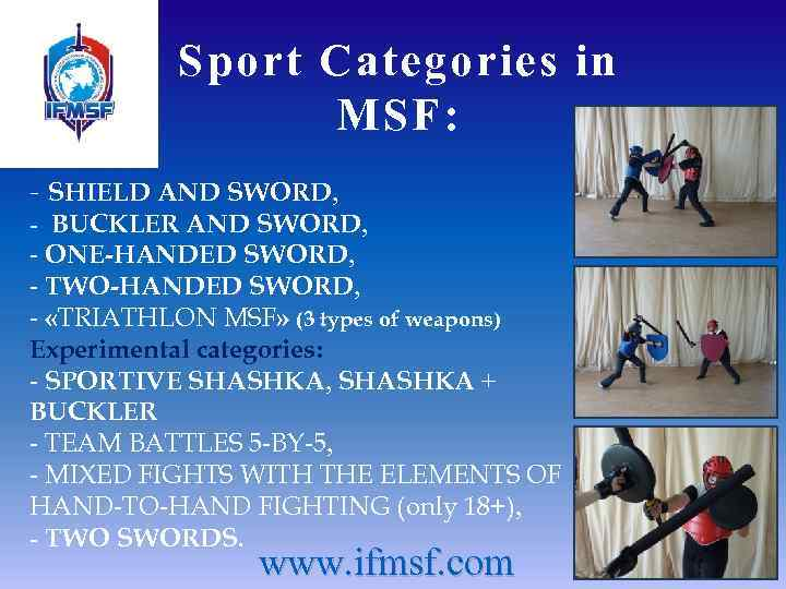 International Federation of Modern Sword Fighting IFMSF www