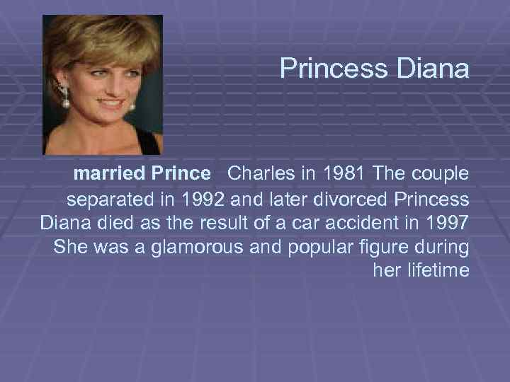 Princess Diana married Prince Charles in 1981 The couple separated in 1992 and later