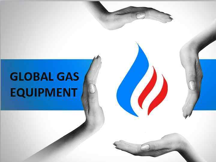 GLOBAL GAS EQUIPMENT