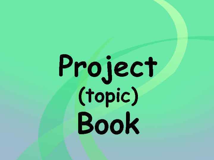 Project (topic) Book