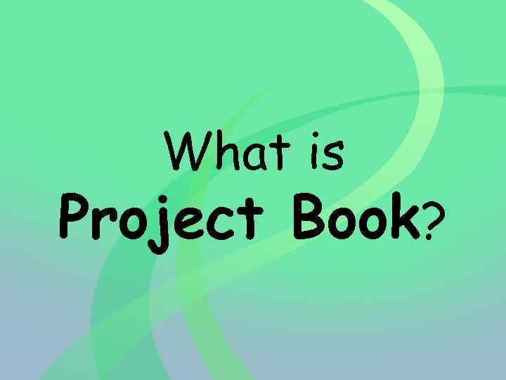 What is Project Book?