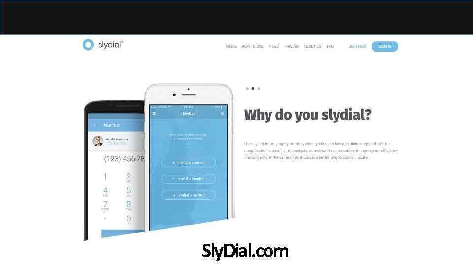 Sly. Dial. com