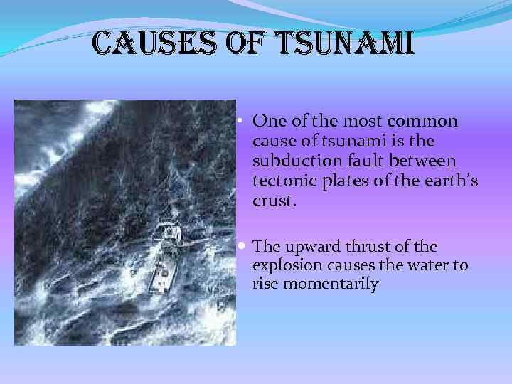 causes of tsunami All are know about tsunami, what are the causes of tsunami find this article to get more information about the tsunami, causes of tsunami, tsunami.