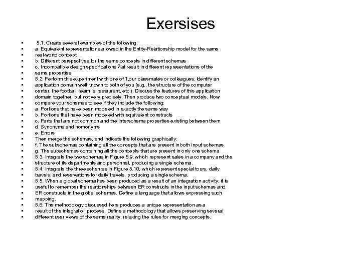 Exersises • • • • • • • • 5. 1. Сrеаtе several examples