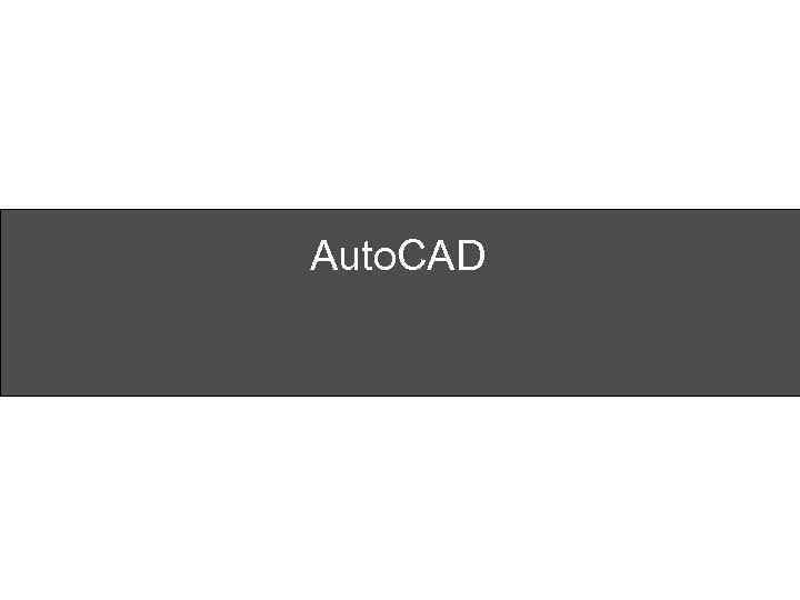Auto. CAD
