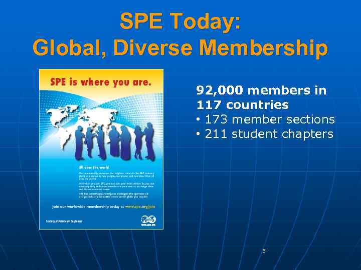 A World of Opportunity Society of Petroleum Engineers