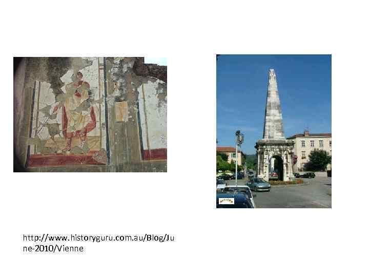 http: //www. historyguru. com. au/Blog/Ju ne-2010/Vienne