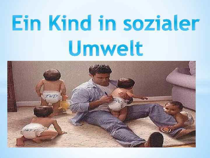 Ein Kind in sozialer Umwelt