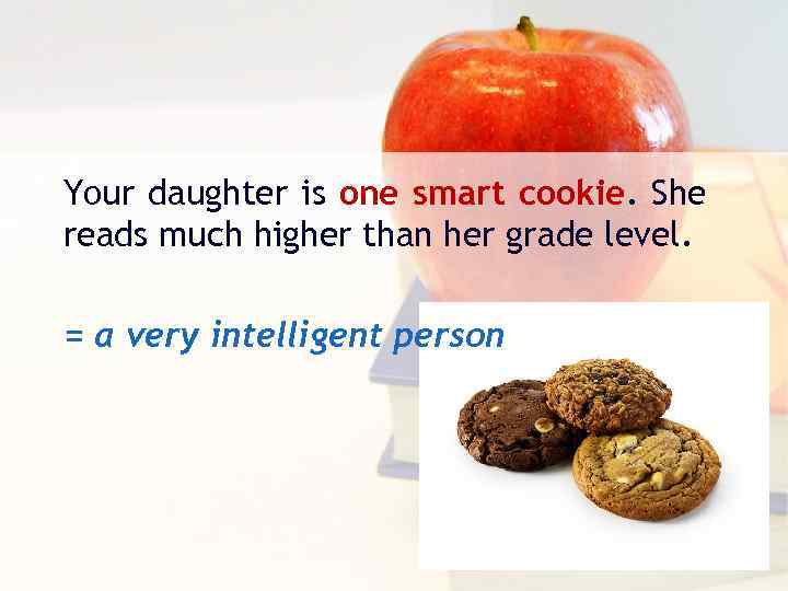 Your daughter is one smart cookie. She reads much higher than her grade level.