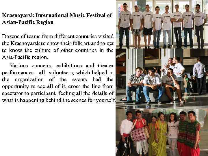 Krasnoyarsk International Music Festival of Asian-Pacific Region Dozens of teams from different countries visited