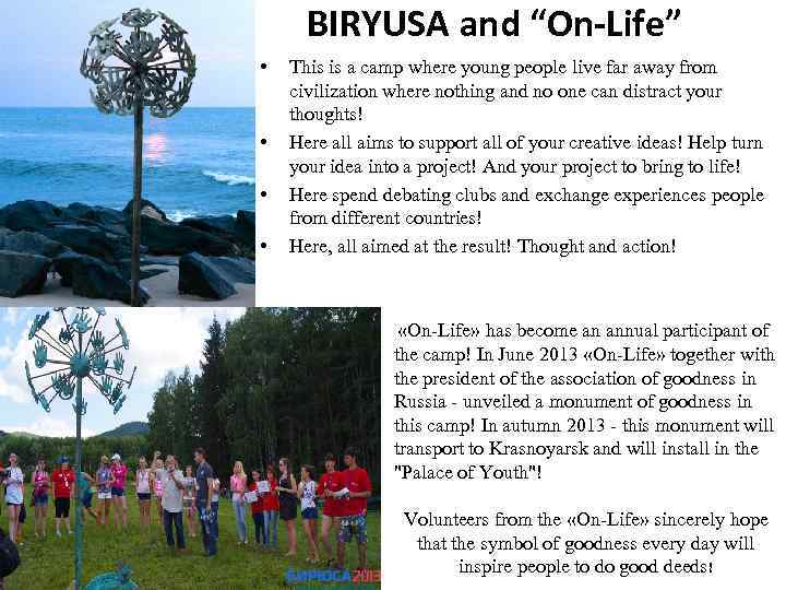 """BIRYUSA and """"On-Life"""" • • This is a camp where young people live far"""