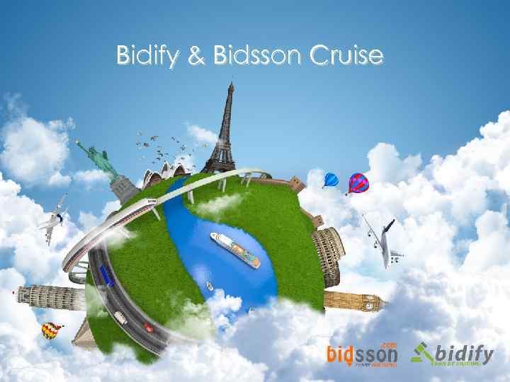 Bidify & Bidsson Cruise