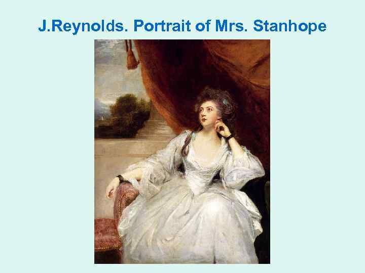 J. Reynolds. Portrait of Mrs. Stanhope