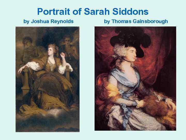 Portrait of Sarah Siddons by Joshua Reynolds by Thomas Gainsborough