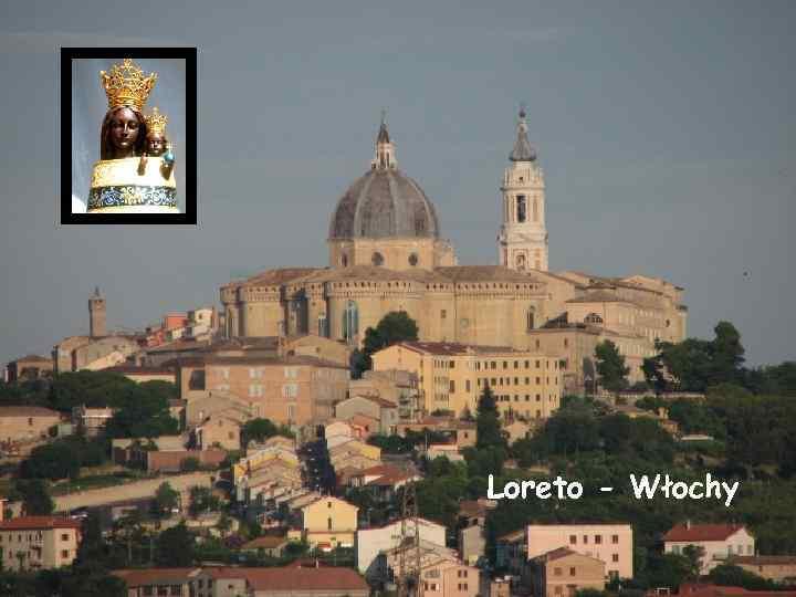 Loreto - Włochy