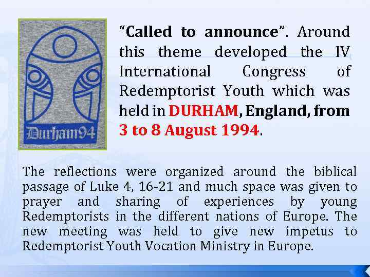"""Called to announce"". Around this theme developed the IV International Congress of Redemptorist Youth"