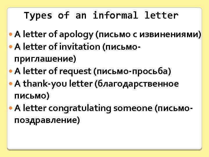 types of an informal letter a letter of apology a letter