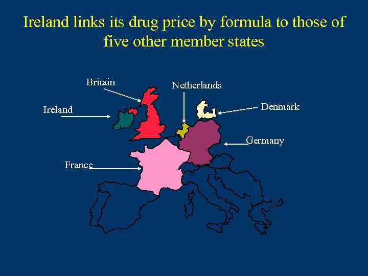 Ireland links its drug price by formula to those of five other member states