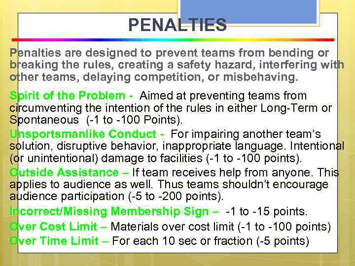 P e n a l t i e s PENALTIES Penalties are designed to