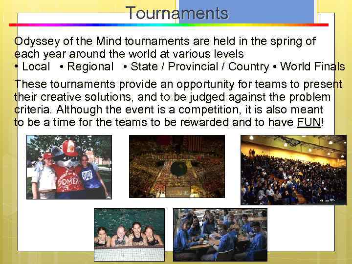 T o u r n a m e n t s Tournaments Odyssey of