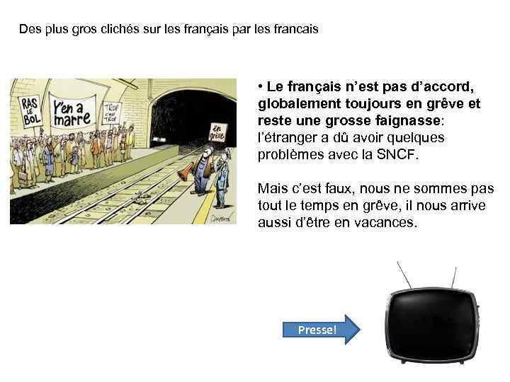 Des plus gros clichés sur les français par les francais • Le français n'est