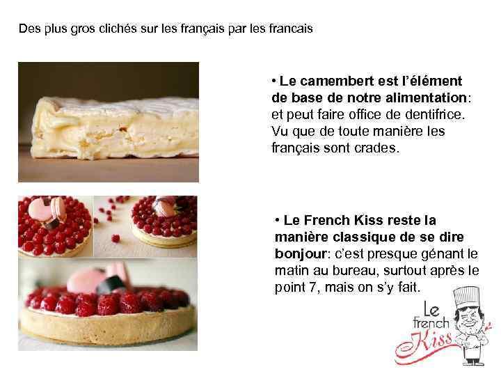 Des plus gros clichés sur les français par les francais • Le camembert est