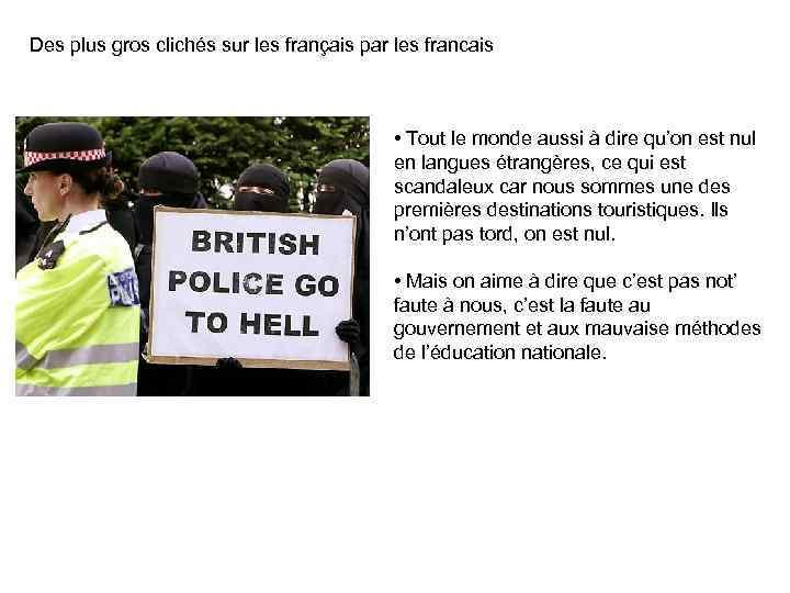 Des plus gros clichés sur les français par les francais • Tout le monde