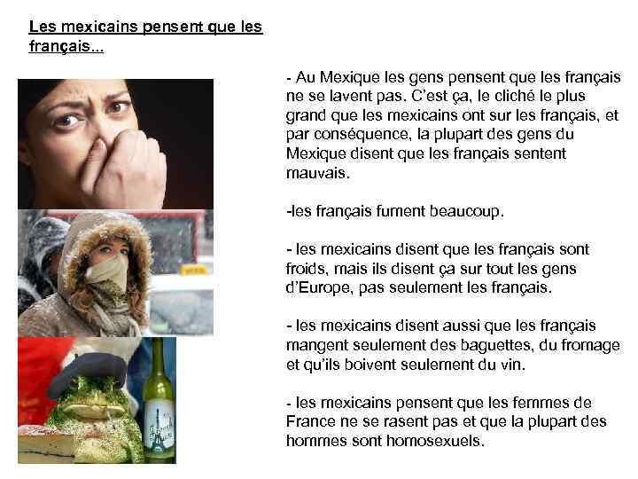 Les mexicains pensent que les français. . . - Au Mexique les gens pensent
