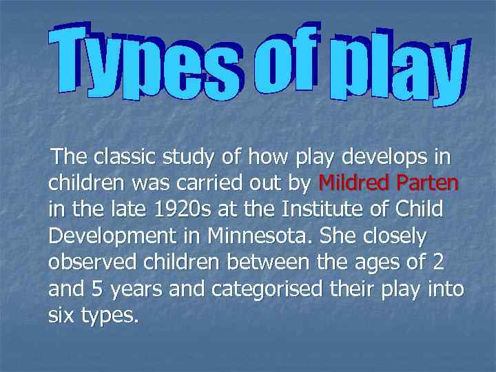 partens types of play
