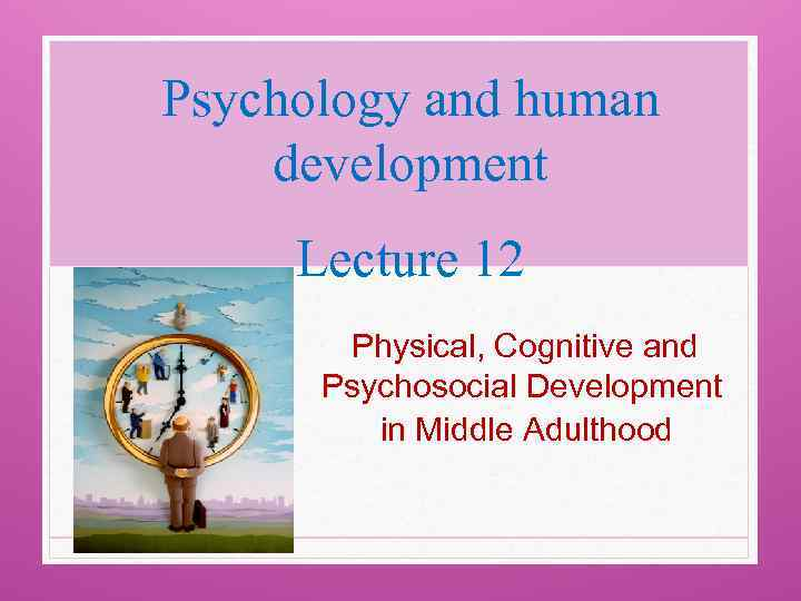 biosocial cognitive psychosocial developmental Psychosocial and cognitive development in infancy and toddlerhood - chapter summary and learning objectives let our experienced instructors introduce you to methods.