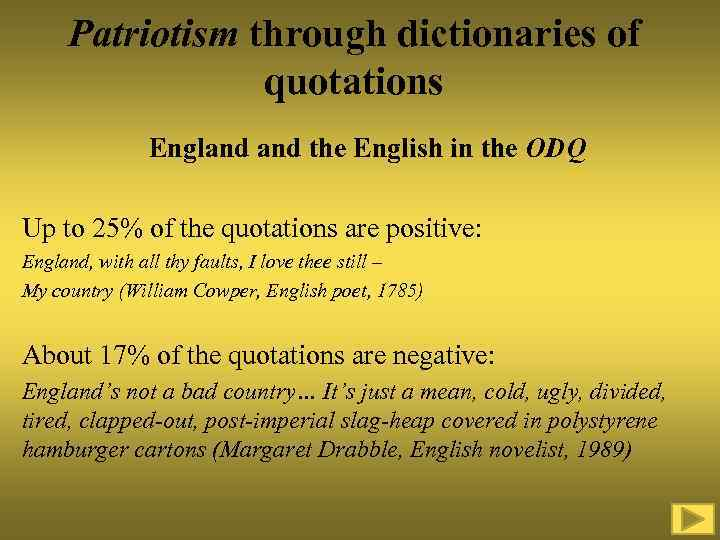 Patriotism through dictionaries of quotations England the English in the ODQ Up to 25%
