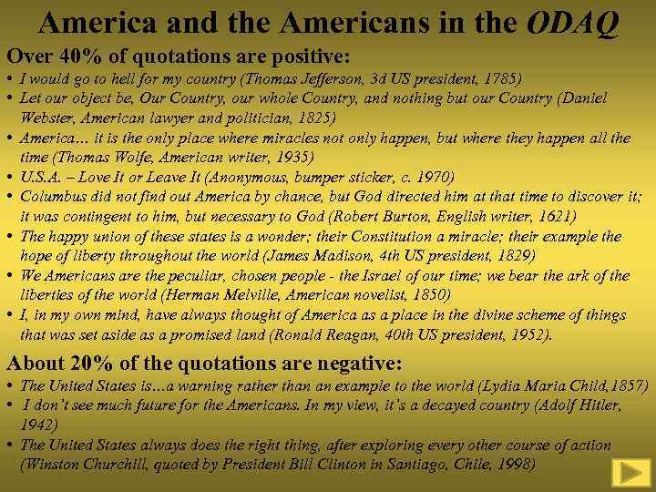 America and the Americans in the ODAQ Over 40% of quotations are positive: •