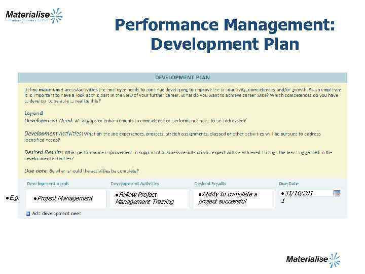 Performance Management: Development Plan l. E. g. l. Project Management l. Follow Project Management
