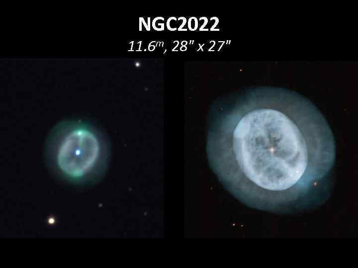 NGC 2022 11. 6 m, 28