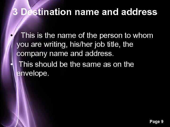 3 Destination name and address • This is the name of the person to