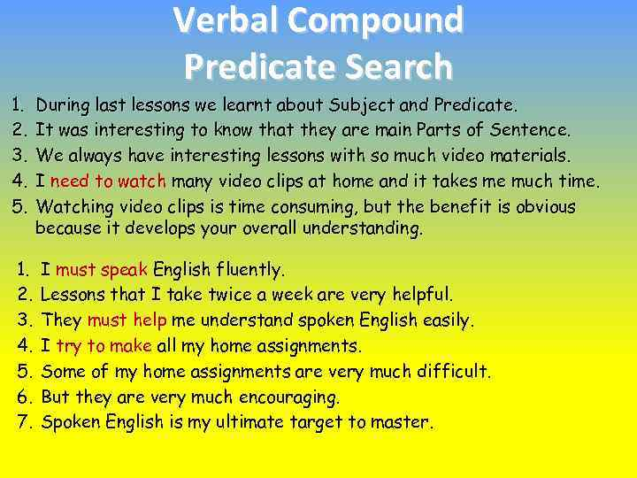Verbal Compound Predicate Search 1. 2. 3. 4. 5. During last lessons we learnt