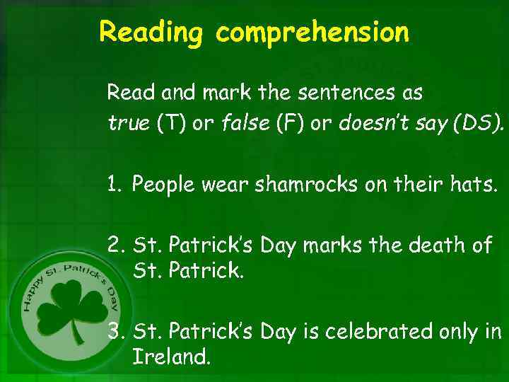 Reading comprehension Read and mark the sentences as true (T) or false (F) or